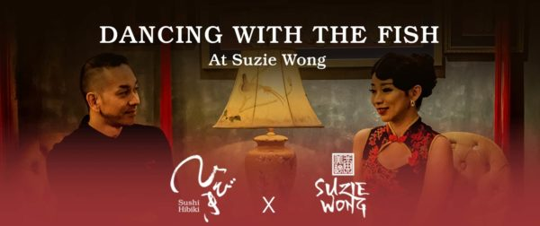 Dancing With The Fish At Suzie Wong with Sushi Hibiki 1